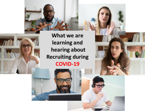 What we are learning and hearing about Recruiting during COVID-19